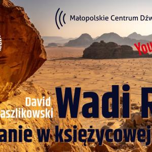Plakat zapraszający na spotkanie o Wadi Rum 7 grudnia o godz. 19