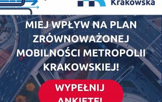 Baner zachęcający do wypełnienia ankieta w konsultacjach Planu zrównoważonej mobilności Metropolii Krakowskiej